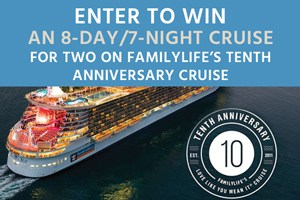 Enter to Win an 8 day, 7 night cruise on FamilyLife\'s Love Like You Mean It marriage cruise.