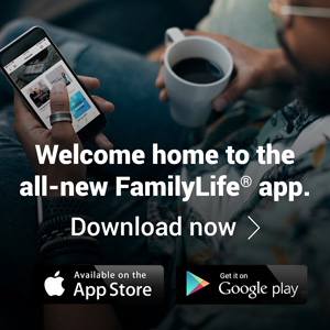 Welcome to the new FamilyLife app