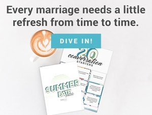 Every marriage needs a little refresh. Summer Date Pack.