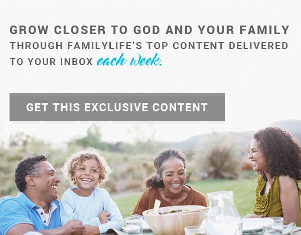 FamilyLife© - Help and Hope for Marriages and Families